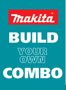 Makita Build Your Own Combo